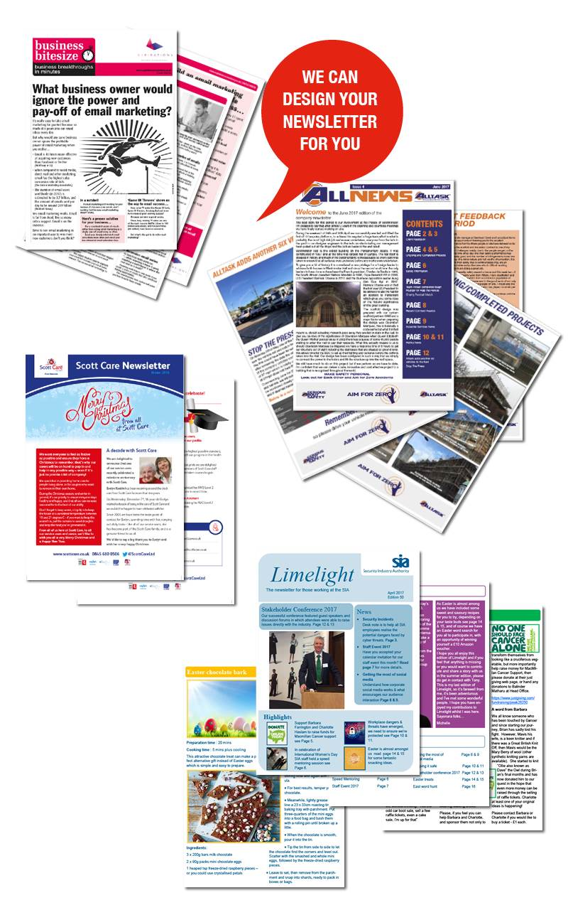 Printed newsletters - great to keep people informed